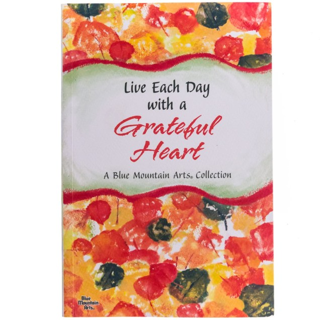 Live Each Day With A Grateful Heart Book