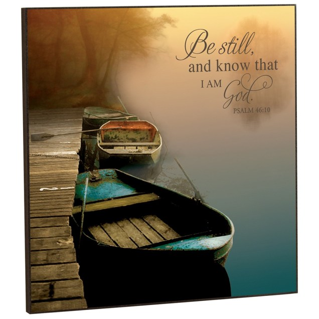 """""""Be Still and Know That I Am God"""" Mounted Wall Art"""