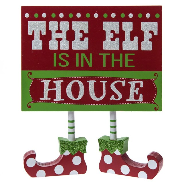 Elf Is In The House Sign